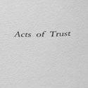 Acts of Trust